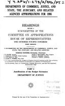 Cover of: Departments of Commerce, Justice, and State, the Judiciary, and Related Agencies appropriations for 1996: Hearings before a subcommittee of the Committee ... One Hundred Fourth Congress, first session