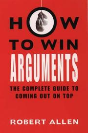 Cover of: How to Win Arguments
