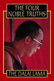 Cover of: The Four Noble Truths: fundamentals of the Buddhist teachings