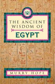 Cover of: The Ancient Wisdom of Egypt