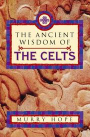 Cover of: The ancient wisdom of the Celts