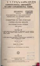 Cover of: Constitutional amendment to limit congressional terms