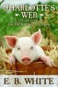 Cover of: Charlotte's Web with Stuart Little and The Trumpet of the Swan