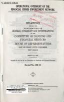 Cover of: Operational oversight of the Financial Crimes Enforcement Network