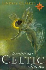 Cover of: Lindsay Clarke's traditional Celtic stories