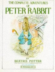 Cover of: The complete adventures of Peter Rabbit