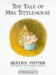Cover of: The tale of Mrs. Tittlemouse