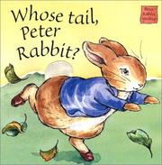 Cover of: Whose Tail Peter Rabbit |