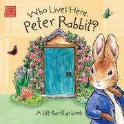 Cover of: Who Lives Here, Peter Rabbit? (Peter Rabbit Seedlings) | Beatrix Potter
