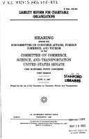 Cover of: Liability reform for charitable organizations | United States. Congress. Senate. Committee on Commerce, Science, and Transportation. Subcommittee on Consumer Affairs, Foreign Commerce, and Tourism