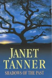 Cover of: Shadows of the Past (Crowner John Medieval Mystery Series) | Janet Tanner