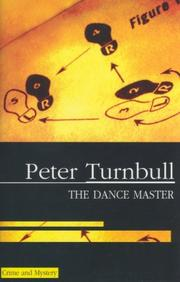 Cover of: The Dance Master | Peter Turnbull