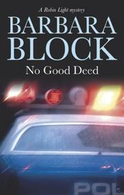 Cover of: No Good Deed (Robin Light Mysteries)
