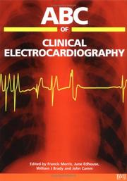 Cover of: ABC of Clinical Electrocardiography (ABC) | William Brady