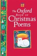 Cover of: The Oxford book of Christmas poems