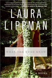 Cover of: What the Dead Know: A Novel