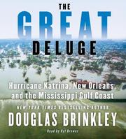 Cover of: The Great Deluge: Hurricane Katrina, New Orleans, and the Mississippi Gulf Coast