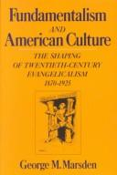 Cover of: Fundamentalism and American culture