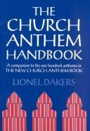 Cover of: The church anthem handbook | Lionel Dakers