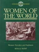 Cover of: Extraordinary Explorers: The Accidental Explorers, Women of the World, Scientific Explorers 3-Volume Set (Extraordinary Explorers)