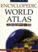 Cover of: Encyclopedic World Atlas | George Philip & Son