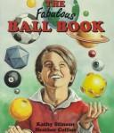 Cover of: The Fabulous Ball Book