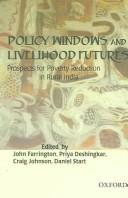 Cover of: Policy windows and livelihood futures