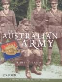 Cover of: The Australian Army | Albert Palazzo
