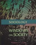 Cover of: Sociology: Windows on Society: An Anthology