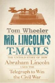 Mr. Lincoln's T-Mails by Tom Wheeler