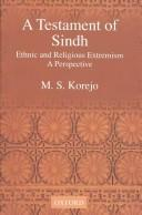 A testament of Sindh by M. S. Korejo