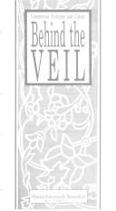 Cover of: Behind the Veil | Shaista Suhrawardy Ikramullah