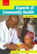 Cover of: Aspects of Community Health