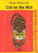 Cover of: Cat on the Mat | Brian Wildsmith