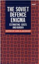 Cover of: The Soviet defence enigma