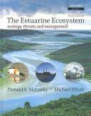 The Estuarine Ecosystem: Ecology, Threats, and Management