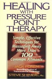 Cover of: Healing with pressure point therapy | Jack Forem
