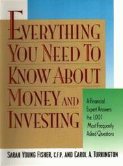 Cover of: Everything you need to know about money and investing