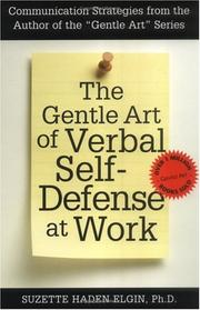 Cover of: The Gentle Art of Verbal Self-Defense at Work