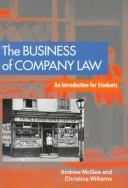 Cover of: business of company law | McGee, Andrew M.A.