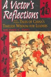 A victors reflections and other tales of Chinas timeless wisdom for leaders