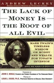 Cover of: The lack of money is the root of all evil