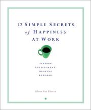 Cover of: 12 Simple Secrets of Happiness at Work