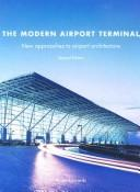 Cover of: The Modern Airport Terminal