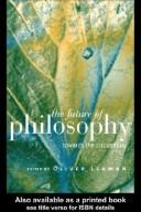 Cover of: THE FUTURE OF PHILOSOPHY