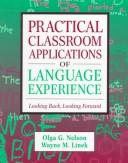 Cover of: Practical Classroom Applications of Language Experience | Olga G. Nelson