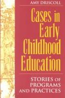 Cover of: Cases in early childhood education