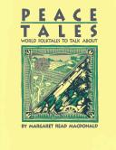 Cover of: Peace Tales | Margaret Read MacDonald
