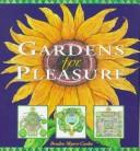 Cover of: Gardens for Pleasure