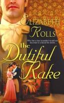 Cover of: The Dutiful Rake (Historical)